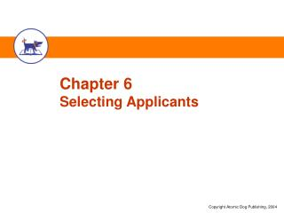 Chapter 6 Selecting Applicants