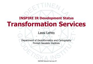 INSPIRE IR Development Status Transformation Services