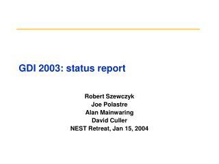 GDI 2003: status report