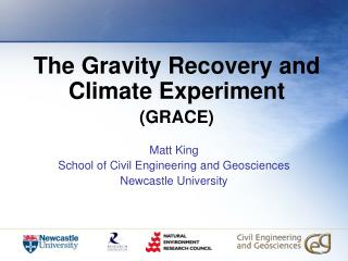 The Gravity Recovery and Climate Experiment (GRACE)