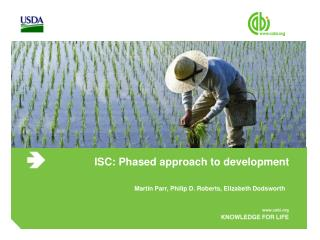 ISC: Phased approach to development