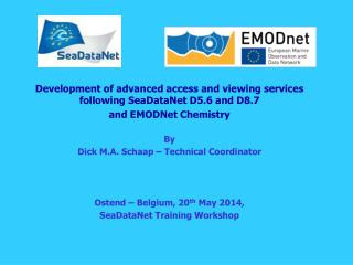 Development of advanced access and viewing services following SeaDataNet D5.6 and D8.7