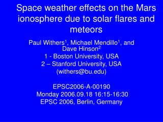 Space weather effects on the Mars ionosphere due to solar flares and meteors