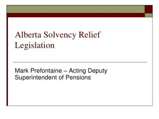 Alberta Solvency Relief Legislation