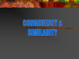 CONGRUENCY & SIMILARITY