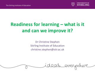 Readiness for learning – what is it and can we improve it?