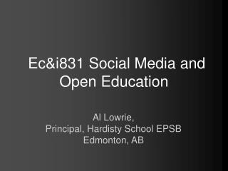 Ec&i831 Social Media and Open Education