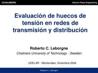 Evaluación de huecos de tensión en redes de transmisión y distribución