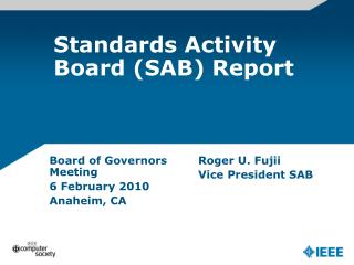 Standards Activity Board (SAB) Report