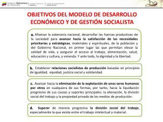 OBJETIVOS DEL MODELO DE DESARROLLO ECONÓMICO Y DE GESTIÓN SOCIALISTA