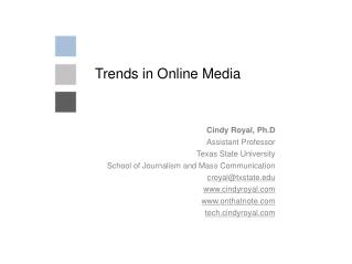 Trends in Online Media