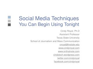 Social Media Techniques You Can Begin Using Tonight