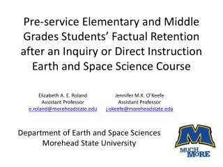 Elizabeth A. E. Roland Assistant Professor e.roland@moreheadstate Jennifer M.K. O�Keefe