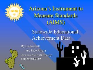 Arizona's Instrument to Measure Standards  (AIMS)
