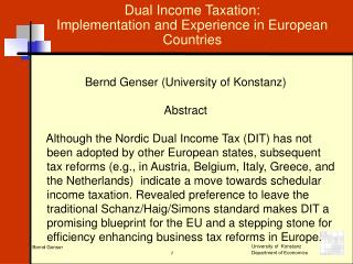 Dual Income Taxation:  Implementation and Experience in European Countries