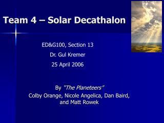 Team 4 � Solar Decathalon
