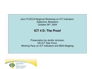 Joint ITU/ECA Regional Workshop on ICT Indicators  Gaborone, Botswana October 26 th , 2004