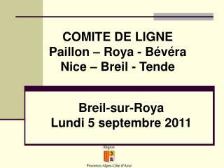 COMITE DE LIGNE Paillon – Roya - Bévéra Nice – Breil - Tende
