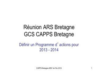 Réunion ARS Bretagne GCS CAPPS Bretagne
