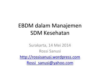 EBDM dalam Manajemen  SDM Kesehatan