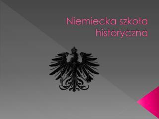 Niemiecka szkoła historyczna