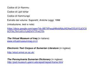 Codice di Ur-Nammu Codice di Lipit-Ishtar Codice di Hammurapi
