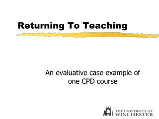 Returning To Teaching