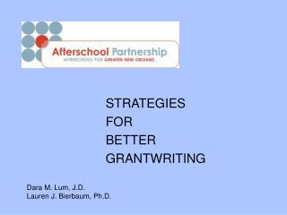 STRATEGIES FOR  BETTER GRANTWRITING