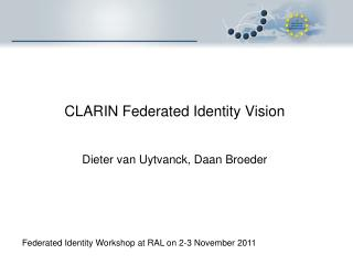 CLARIN Federated Identity Vision