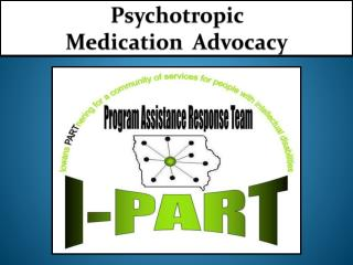 Psychotropic  Medication  Advocacy