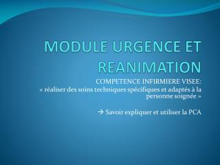 MODULE URGENCE ET REANIMATION