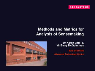 Methods and Metrics for  Analysis of Sensemaking