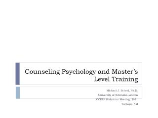 Counseling Psychology and Master's Level Training