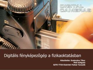 Digitális fényképezőgép a fizikaoktatásban