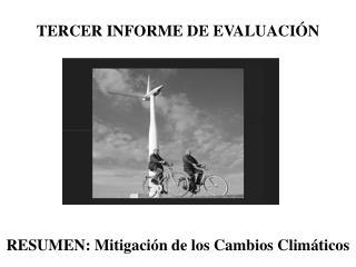 RESUMEN: Mitigación de los Cambios Climáticos
