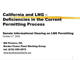 Bill Powers, P.E. Border Power Plant Working Group tel: (619) 295-2072 borderpowerplants