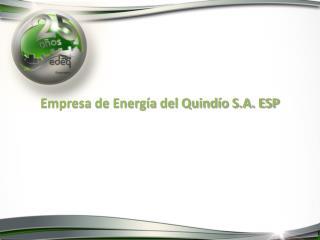Empresa de Energía del Quindío S.A. ESP