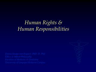 Human Rights &  Human Responsibilities