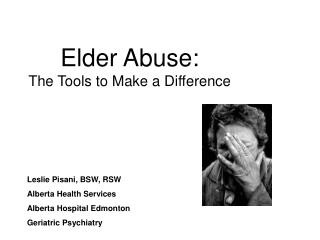 Elder Abuse: The Tools to Make a Difference