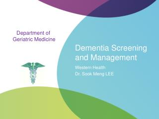 Dementia Screening and Management