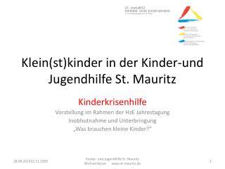 Klein(st)kinder in der Kinder-und Jugendhilfe St. Mauritz