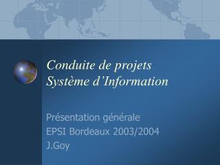 Conduite de projets  Système d'Information