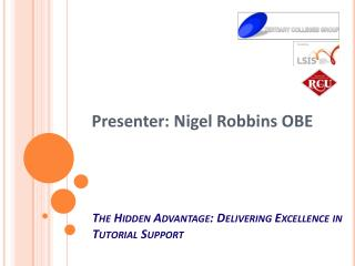 The Hidden Advantage: Delivering Excellence in Tutorial Support