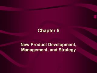 New Product Development,  Management, and Strategy
