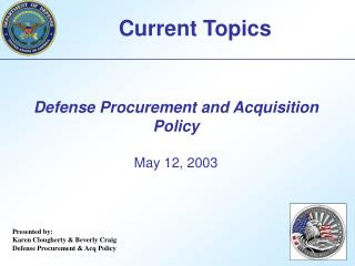 Defense Procurement and Acquisition Policy May 12, 2003
