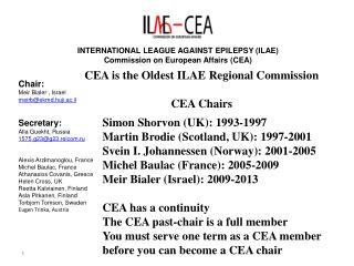 INTERNATIONAL LEAGUE AGAINST EPILEPSY (ILAE) Commission on European Affairs (CEA)