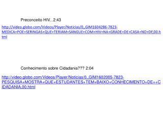 Preconceito HIV...2:43