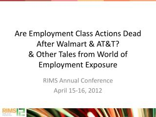 RIMS Annual Conference  April 15-16, 2012