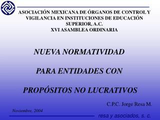 NUEVA NORMATIVIDAD PARA ENTIDADES CON  PROPÓSITOS NO LUCRATIVOS