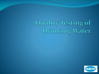 Quality Testing of Drinking Water